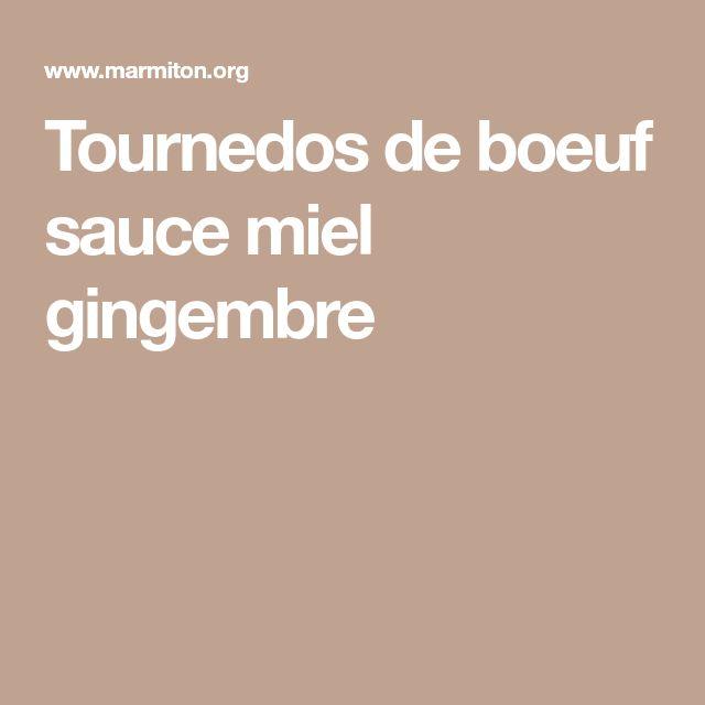 Tournedos de boeuf sauce miel gingembre