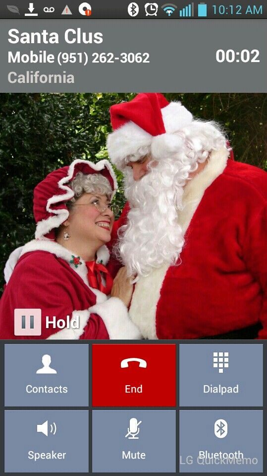 Santa clus i can t belive i was talking to santa clus why wont you talk to him see how it goes HAVE FUN!!!!!!!:-)
