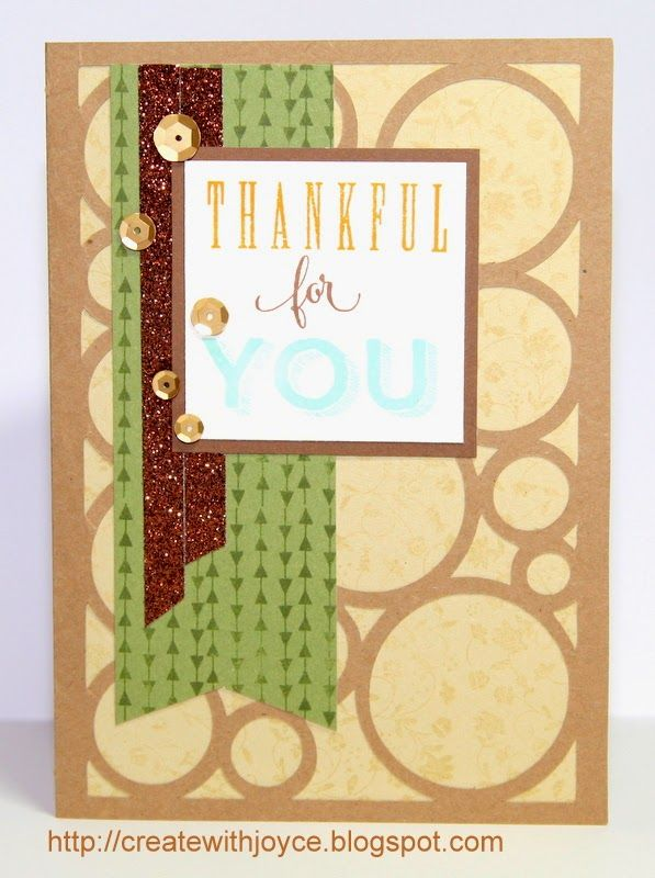 Create with Joyce: Thankful for You #ArtfullySent #Pathfinding #CardmakingWOTG