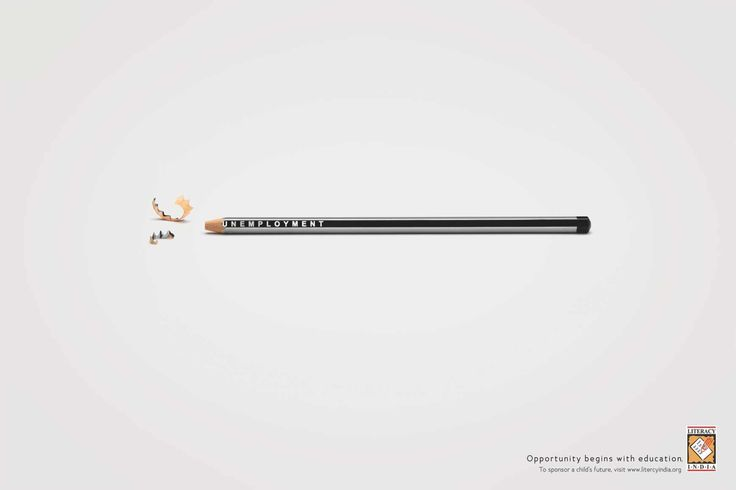Literacy India: Opportunity begins with education Discuss use of white space in this ad and the idea that less is more.