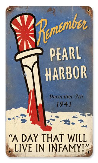 Remember Pearl Harbor Dec 7th HEAVY METAL SIGN OLD LOOK $17.99 on GoAntiques