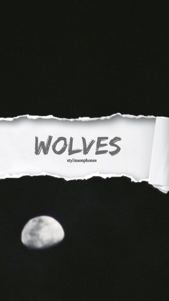 Wolves | @stylinsonphones