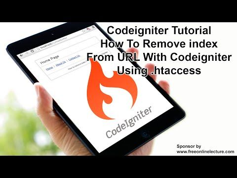 CodeIgniter Tutorial: How To Remove Index From URL with CodeIgniter Using .htaccess - YouTube