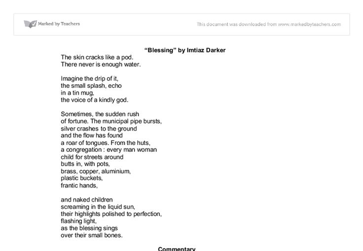 commentary blessing by imtiaz dharker essay Does anyone have anything for the poem 'tissue' by imtiaz dharker imtiaz dharker - tissue (new aqa poetry anthology) discussion in 'english' started by robtingle my students read it as a commentary on how our lives are mapped by pieces of paper: receipts.