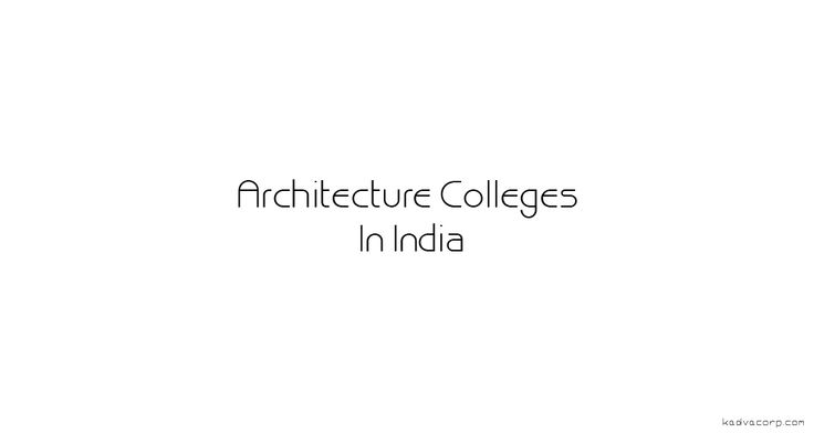 Best Architecture Colleges In India,