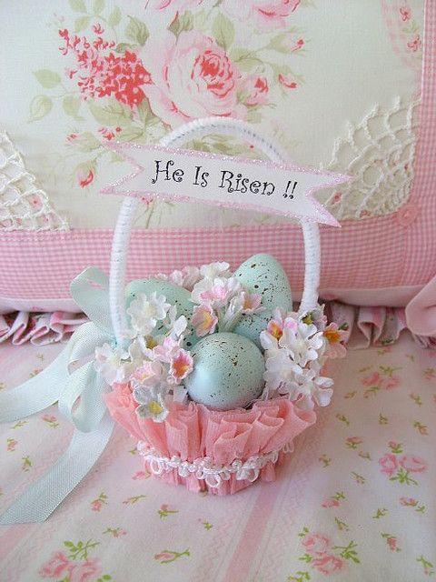 "Cute easter basket ~ I like the ""He is Risen"" banner"