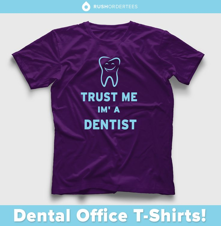 17 best images about dental office t shirt ideas on