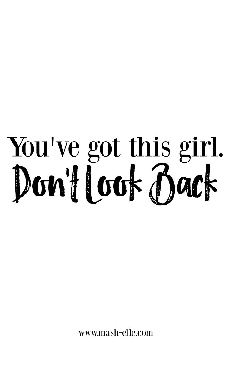 Do your thing and don't ever look back.