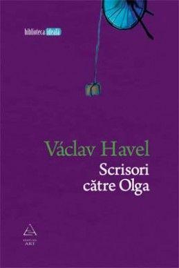 Scrisori către Olga - Václav Havel