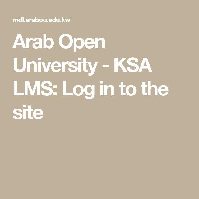 Arab Open University Ksa Lms Log In To The Site Lms University Site
