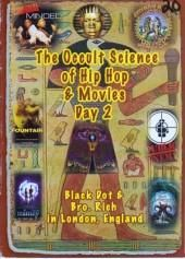BLACK DOT BRO RICH THE OCCULT SCIENCE OF HIP HOP AND MOYLES