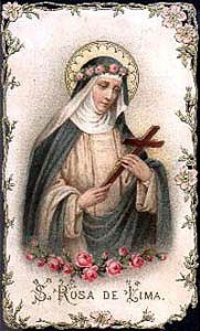 Prayers, Quips and Quotes: St. Rose of Lima, Feast Day August 23