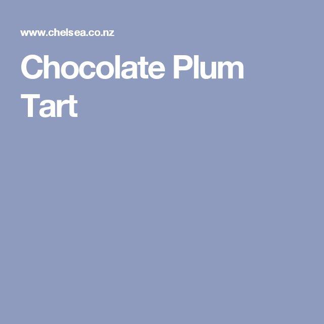 Chocolate Plum Tart