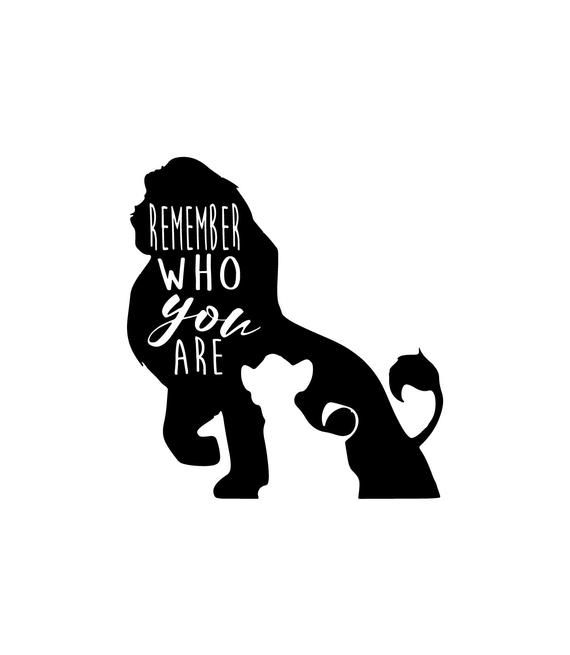 Lion King Svg Remember Who You Are Svg Lion King Png Simba Etsy In 2021 Disney Silhouette Art Disney Silhouettes Disney Decals