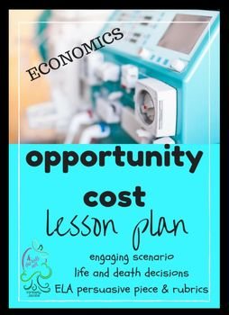 Opportunity Cost Economics. For middle school, special ed and high school class that loves engaging lessons.