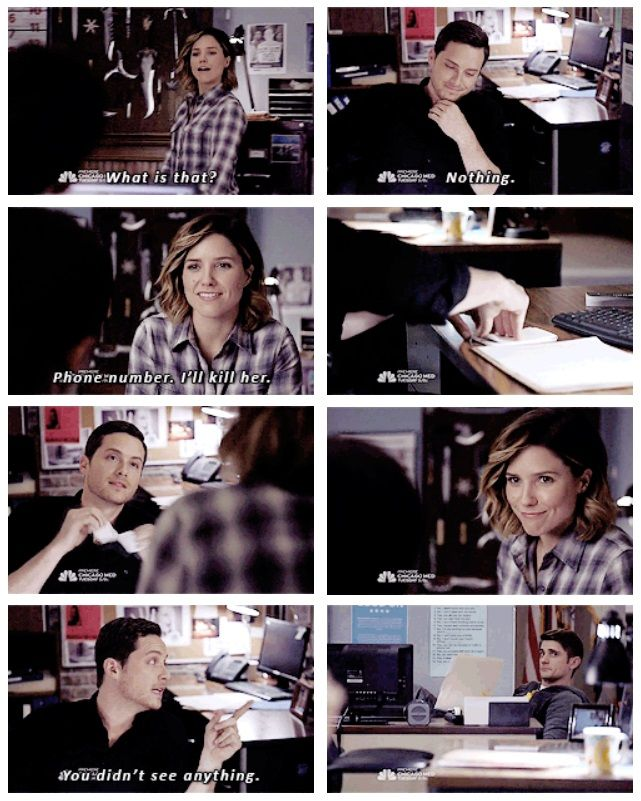 """Lindsay: """"What is that?"""" Halstead: """"Nothing."""" Lindsay: """"Phone number. I'll kill her."""" (3x08)"""