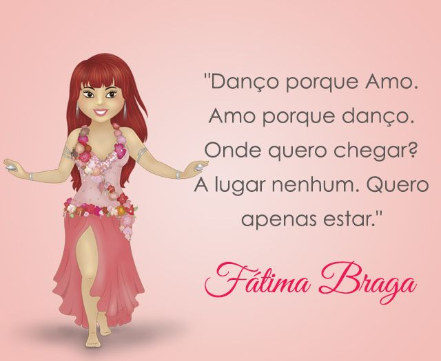 Dançar porque se ama, dançar para estar. Onde quer chegar? #centraldancadoventre #dancadoventre #bellydance #mascotedanca #mascotedancadoventre #fatimabraga