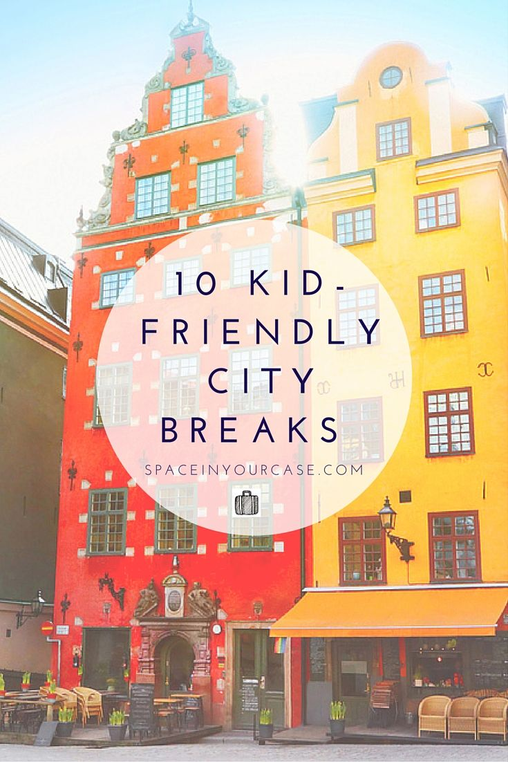 City Breaks Perfect For Families