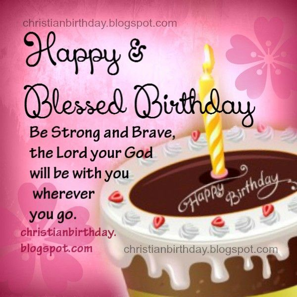 Happy Birthday Christian Quotes Interesting 58 Best Birthdays Images On Pinterest  Birthdays Happy B Day And