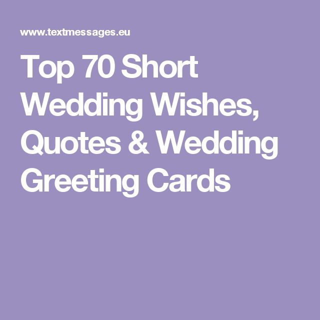 Short Anniversary Quotes: Best 25+ Wedding Wishes Quotes Ideas On Pinterest