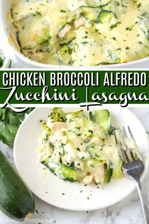 Chicken And Broccoli Alfredo Zucchini Lasagna Is An Easy Low Carb Lasagna Recipe A Low Carb Dinner Rec Broccoli Recipes Lasagna Recipe Low Carb Dinner Recipes