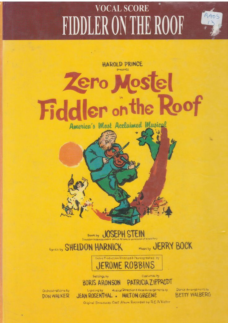 Fiddler On The Roof by Jerry Bock. With music by Jerry