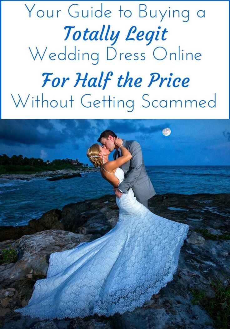 A guide to buying a cheap authentic wedding dress online without getting scammed.