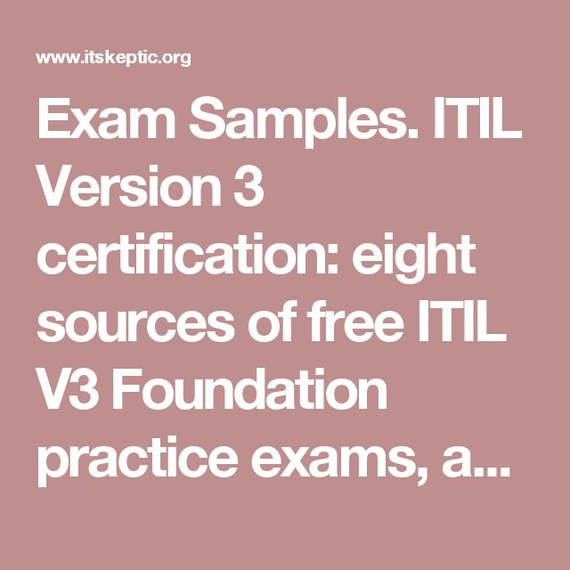 Exam Samples. ITIL Version 3 Certification: Eight Sources