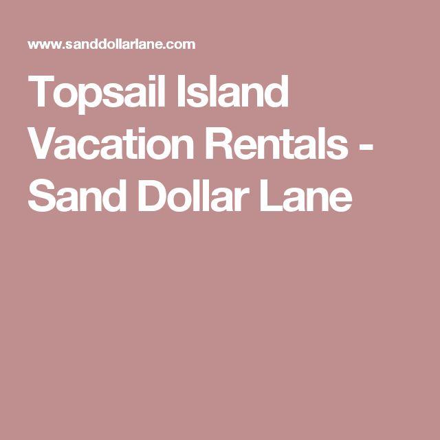 Topsail Island Vacation Rentals - Sand Dollar Lane