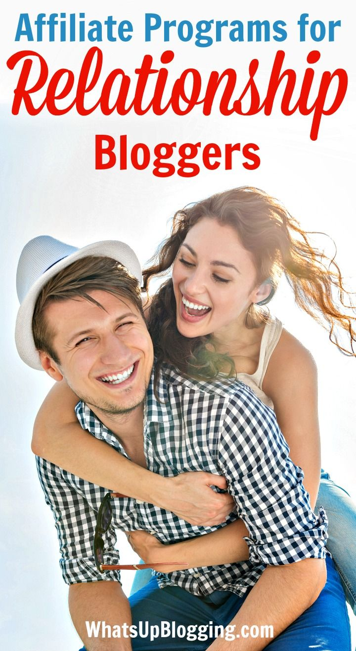 Affiliate programs for dating marriage and relationship bloggers   blogs   blogging   making money from blog   blog monetization   blog income   affiliates   dating websites   business   affiliate income