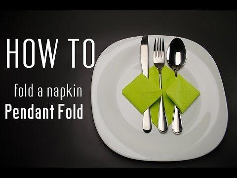 How to Fold a Napkin into a Pendant Fold - YouTube