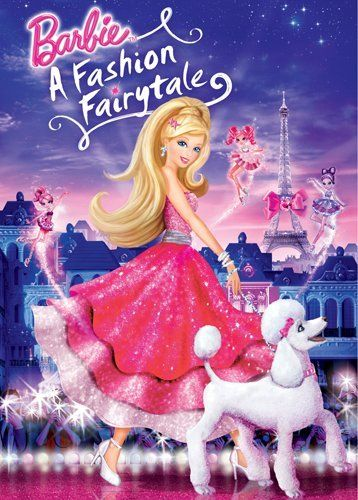 Barbie: A Fashion Fairytale...I am entirely a kid at heart. barbie movies ROCK