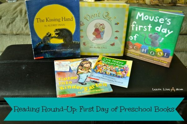 Here's a List of Ten First Day of Preschool Books. ~Learn Like A Mom