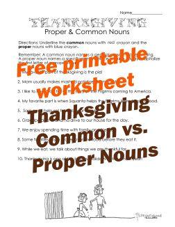 Squarehead Teachers: Thanksgiving common vs proper nouns 2. FREE printable worksheet for kids!