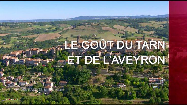 Le goût du Tarn et de l'Aveyron - Émission intégrale - YouTube