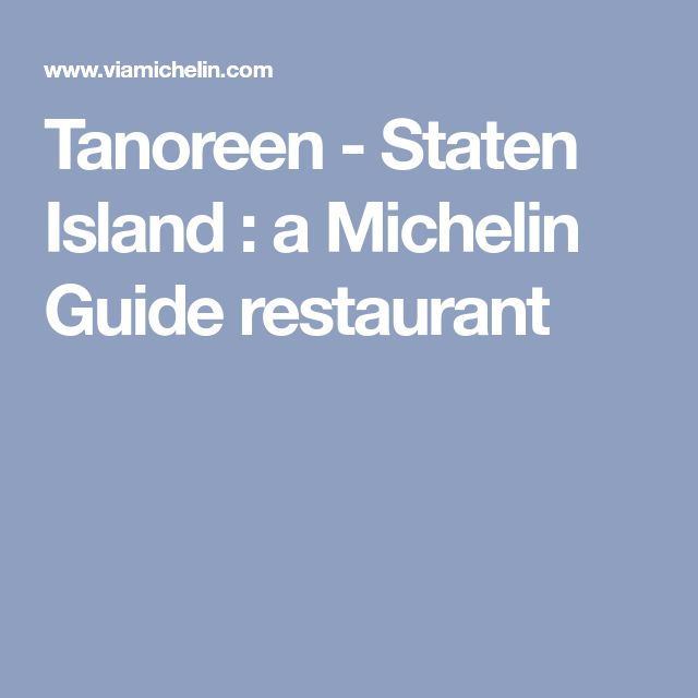Tanoreen- Staten Island:a Michelin Guide restaurant