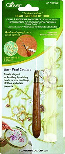 CLOVER NEEDLECRAFT-This old art of Embroidery using a fine hook on a fine cloth tightly stretched in a frame called Tambour is reborn with Kantan Couture Bead Embroidery Tool. Basic techniques with t...