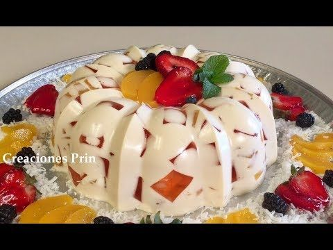 Gelatina de Queso Crema, 3 leches ,Rellena de Frutas Naturales - YouTube