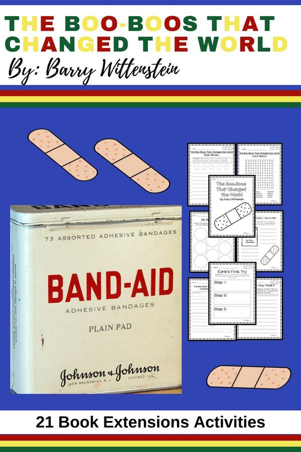 Who Invented The Band Aid >> The Boo Boos That Changed The World 21 No Prep Extension Activities