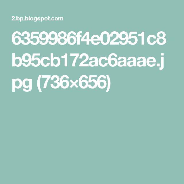 6359986f4e02951c8b95cb172ac6aaae.jpg (736×656)