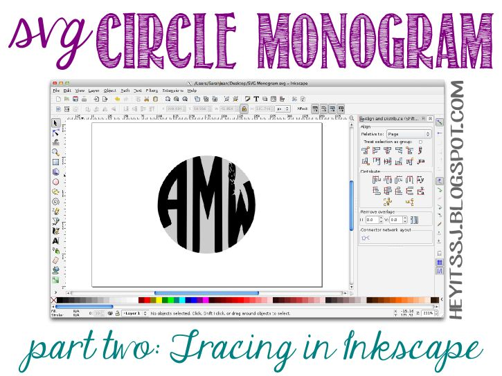 Hey, it's SJ!: Did-It-Myself SVG Circle Monogram Tutorial | Part Two: Tracing in Inkscape