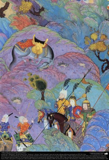 Obras Maestras de la Miniatura Persa- tomado del Shahname del gran poeta iraní Ferdowsi Edición Shah Tahmasbi - 30