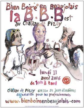 """Bien Boire en Beaujolais"""" c'est le Salon Pro des Vignerons Bio du Beaujolais qui se tiendra le 11 avril 2016 de 10h à 19h au Château de Pizay à Saint-Jean d'Ardières"""