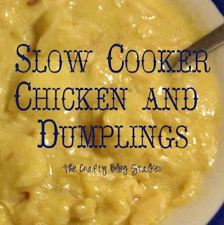 Slow Cooker Chicken and Dumplings........I have to try this!  My son loves Chicken and dumplings!
