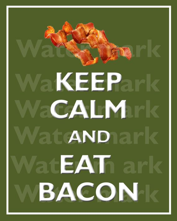 8x10 KEEP CALM And Eat BACON Quote art print by PosterPrintNation, $10.90