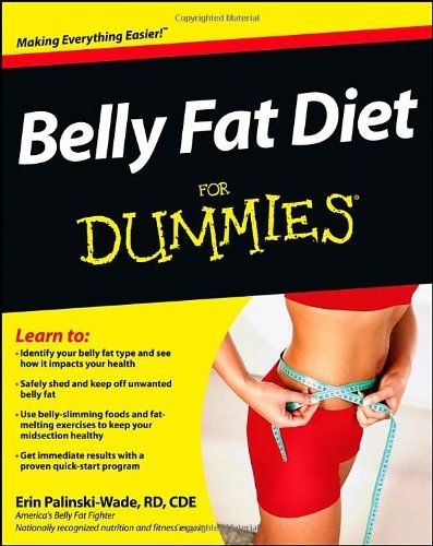 Belly Fat Diet For Dummies.   Read the rest of this entry » http://diet.weight-loss-infos.com/?p=33431