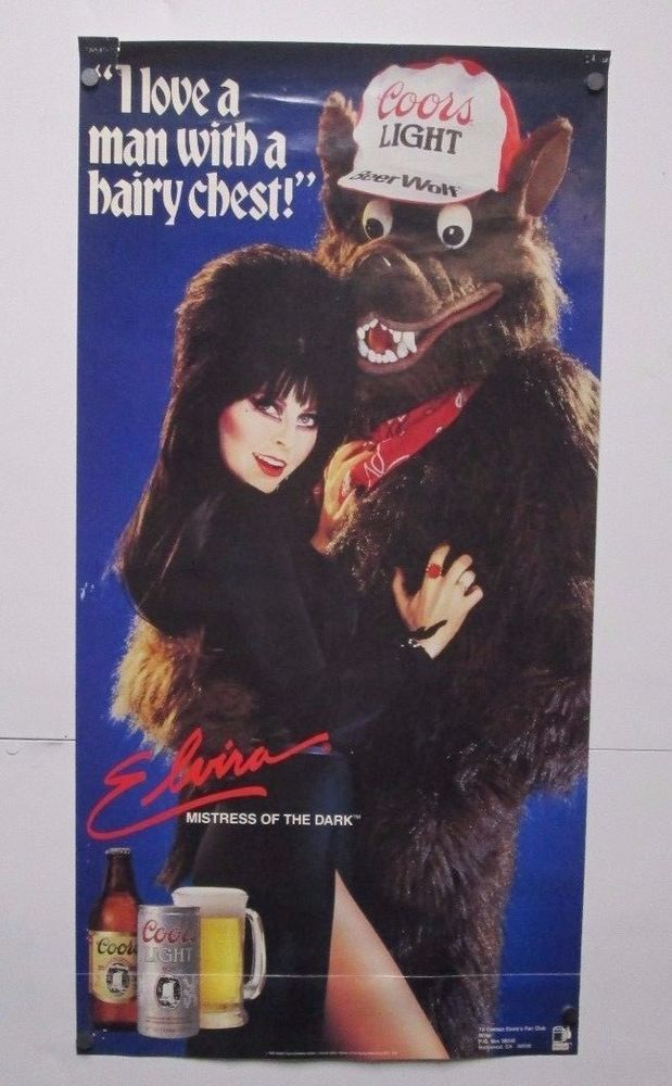 Vintage 1986 Coors Light Poster Elvira Beer Wolf I Love A Man With A Hairy Chest