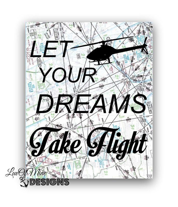 Helicopter Pilot Gift Decor, Let Your Dreams Take Flight, Aviation Map Art Print Decor, Graduation Gift, Inspirational Quote by LuvOfMineDesigns on Et...