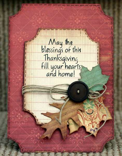 "Thanksgiving Card: ""May the blessings of this Thanksgiving fill your hearts and home!"""
