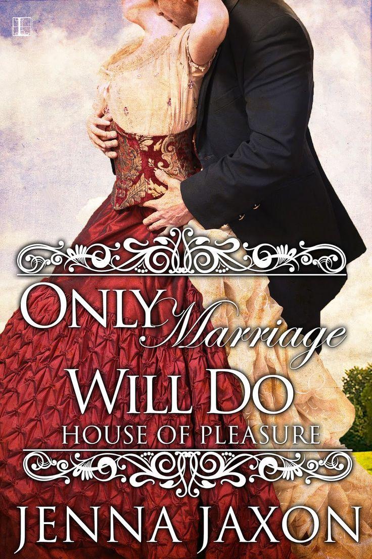 Jenna Jaxon - Only Marriage Will Do / #awordfromJoJo #Historicalromance  #JennaJaxon